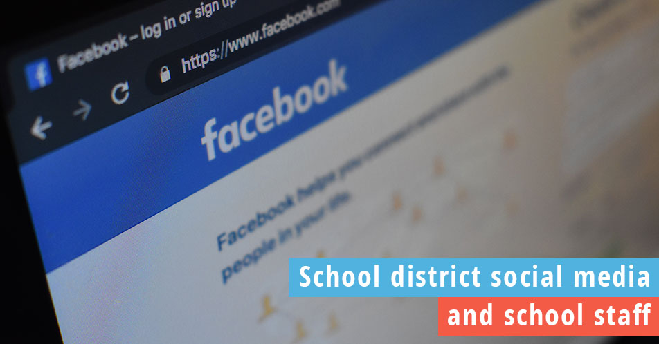 Facebook screen with text over it about school district social media and staff